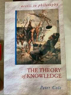 The Theory of Knowledge (Access To Philosophy) by Peter Cole