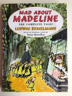 Mad about Madeline - The Complete Tales (6 books in 1)