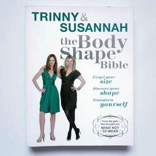 The Body Shape Bible by Trinny & Susannah