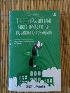 The 100 Years Old Man Who Climbed Out of The Window and Disappeared by Jonas Jonasson