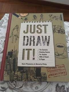 Just Draw It! Drawing Book