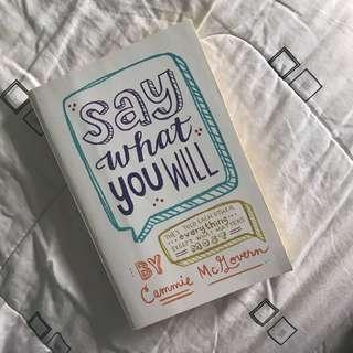 FOR SALE: Say What You Will