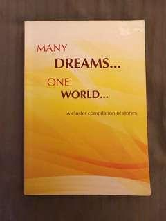 Many Dreams... One World : A Cluster compilation of stories