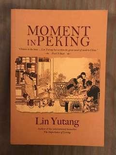 Moment in Peking by Lin Yutang