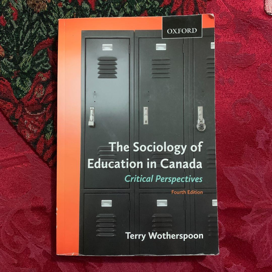 The Sociology of Education in Canada by Terry Wotherspoon
