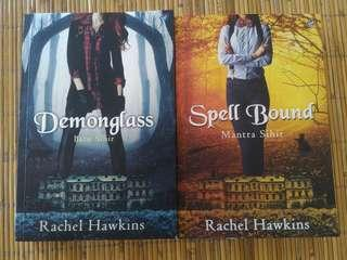 Hex Hall Series : Demon Glass & Spell Bound by Rachel Hawkins