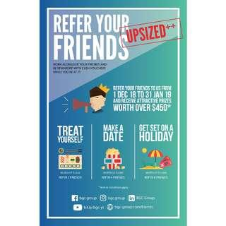 Refer your friends and earn up to $450 worth of rewards!