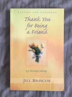 Thank You for Being a Friend: My Personal Journey by Jill Briscoe