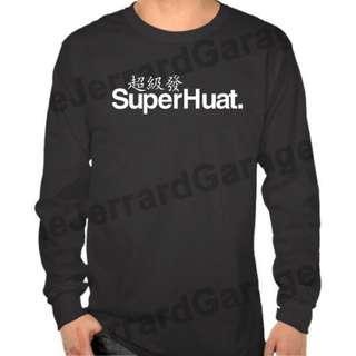 SuperHuat Long Sleeve