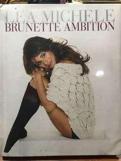 Brunette Ambition by Lea Michele [hardcover]