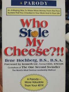 Who stole my Cheese by Ilene Hochberg