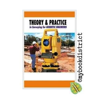 Theory and Practice in Surveying for Geodetic Engineering by Besavilla