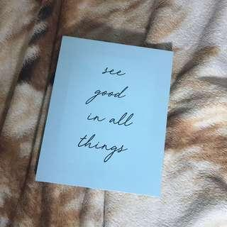 """""""SEE GOOD IN ALL THINGS"""" DECOR"""