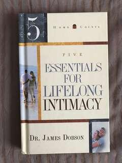 Five Essentials for Lifelong Intimacy by Dr James Dobson