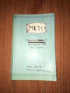 Mess: The Manual of Accidents and Mistakes (Wreck This Journal)