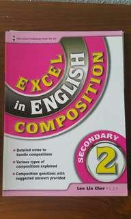 Excel in English Composition Secondary 2