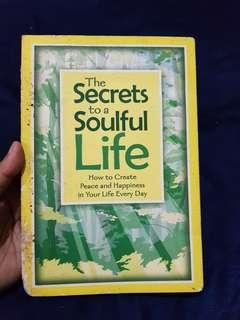 The Secrets to a Soulful Life