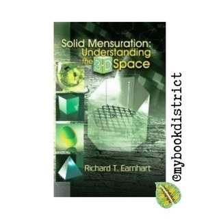 Solid Mensuration: Understanding the 3D Space by Earnhart