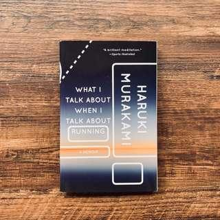 🚚 What I Talk About When I Talk About Running by Haruki Murakami