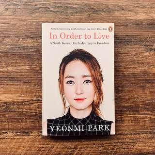 🚚 In Order to Live: A North Korean Girl's Journey to Freedom by Yeonmi Park
