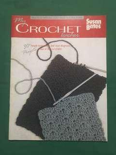 My Crochet Teacher by Susan Bates