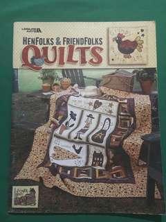 Henfolks & Friendfolks Quilts
