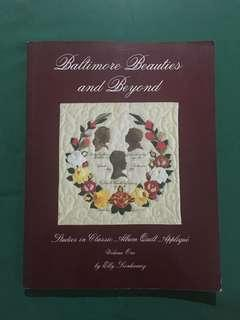 Baltimore Beauties and Beyond, Studies in Classic Album Quilt Appliqué by Elly Sienkiewiq