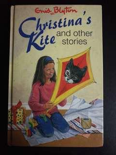 Enid Blyton -Christina's Kite and other stories