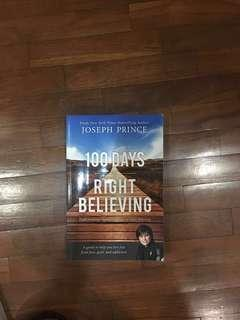 100 days of believing by Joesph Prince