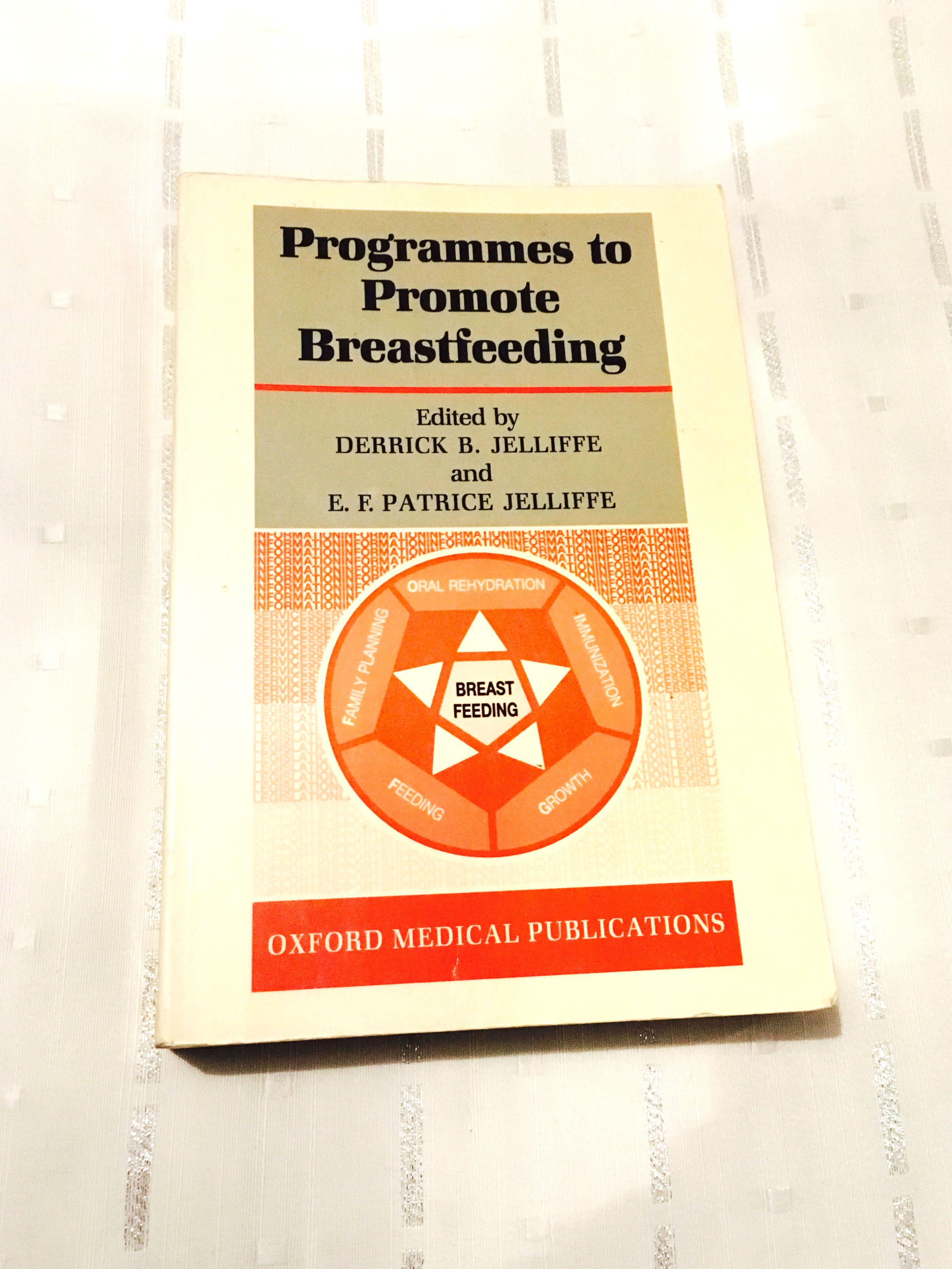 Programmes to Promote Breastfeeding By Derrick B. Jeliffe Parenting Book