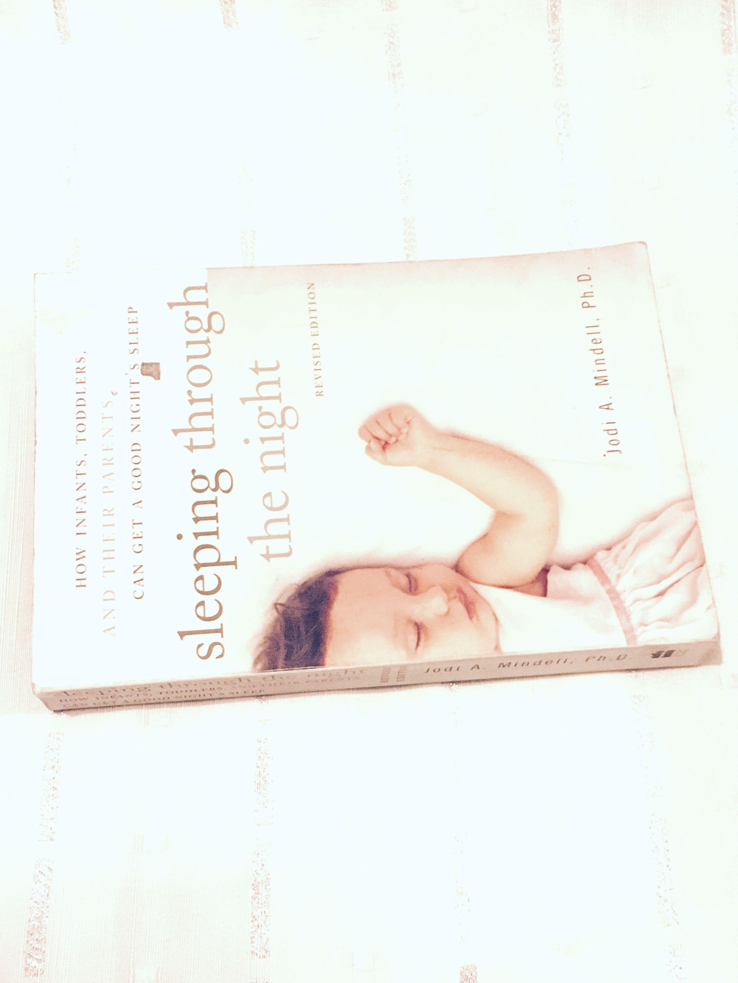 Sleeping Through the Night by Jodi A. Mindell Parenting Book