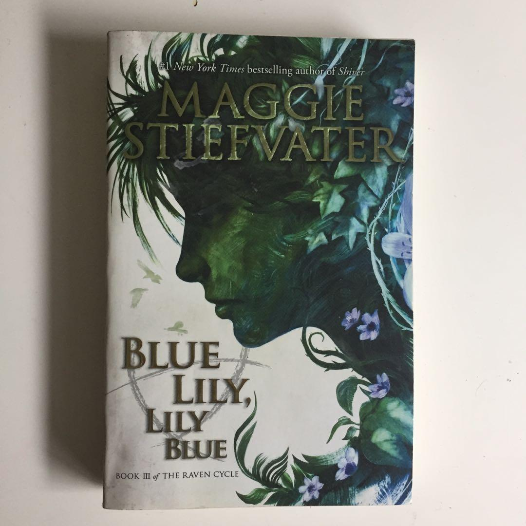 The Raven Cycle Series (Except The Raven King) By Maggie Stiefvater (The Raven Boys, The Dream Thieves, Blue Lily Lily Blue)