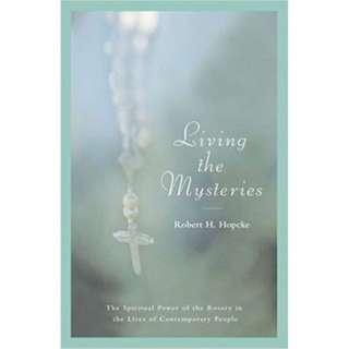 Living the Mysteries by Robert Hopcke