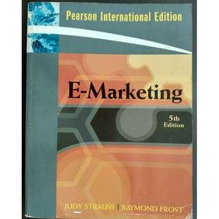 E-marketing (5th edition) by Judy Strauss, Raymond D. Frost [Paperback]