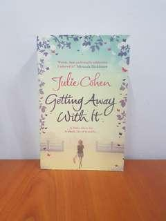 Getting Away With It ~ Julie Cohen