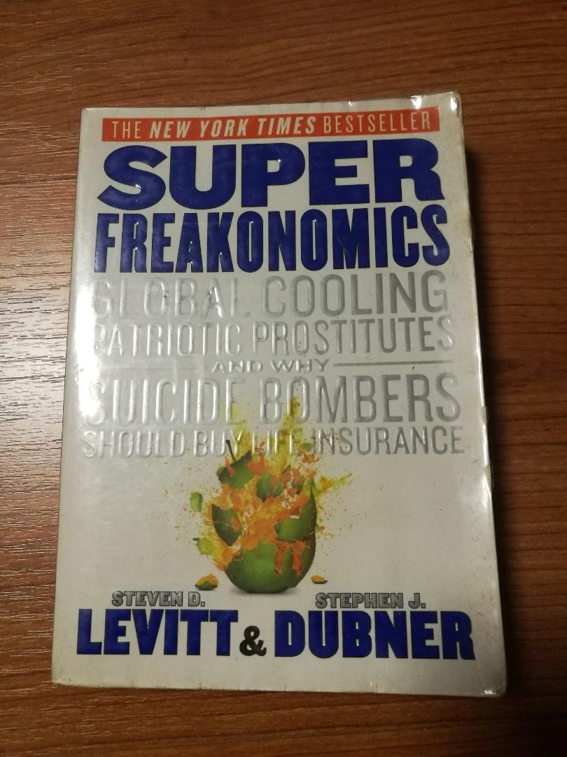 Super Freakonomics by Steven Levitt and Stephen Dubner