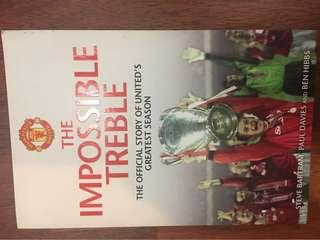 The Impossible Treble (The Official Story of United's Greatest Season)