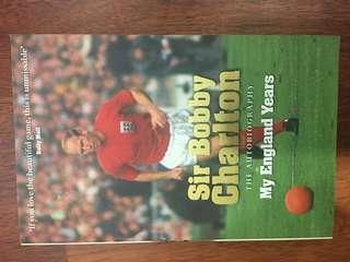 Sir Bobby Charlton The Autobiography (My England Years)