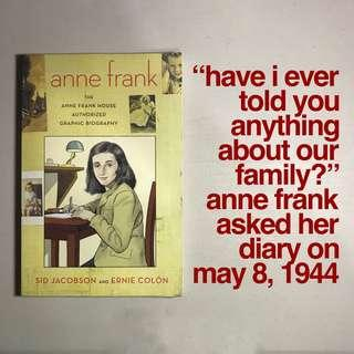 """Anne Frank: The Anne Frank House Authorized Graphic Biography"" by Sid Jacobson & Ernie Colón"