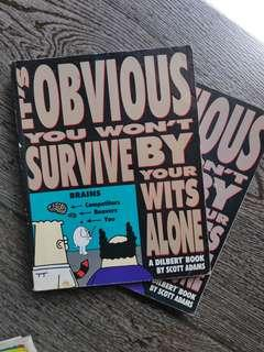 Dilbert - It's Obvious You Won't Survive by your Wits Alone
