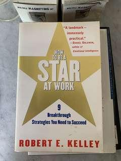 How to be a star at work : nine breakthrough strategies to succeed