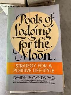 Pools of Lodging for the Moon: Strategy for a Positive Life-Style