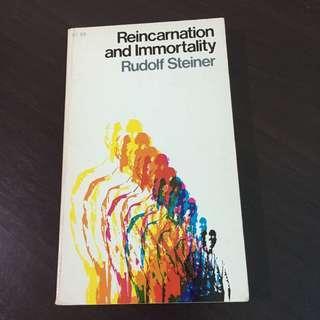 Reincarnation and Immortality by Rudolf Steiner