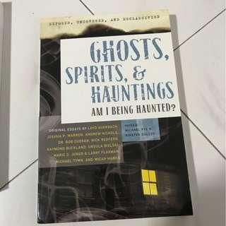GHOSTS, SPIRITS & HAUNTINGS, AM I BEING HAUNTED?