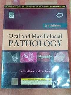 Oral and Maxillofacial PATHOLOGY Neville, Damm, Allen, Bouquot Third Edition 2009