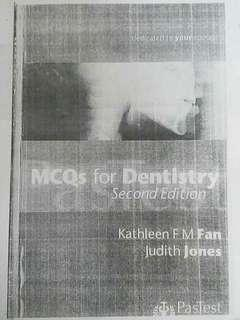 PasTest MCQs for Dentistry Second Edition Kathleen F M Fan Judith Jones