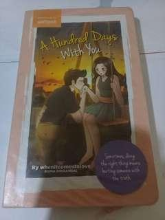 A Hundred Days With You by whenitcomestolove