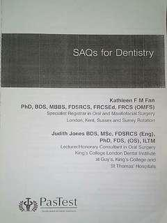 PasTest SAQs for Dentistry Kathleen F M Fan Judith Jones