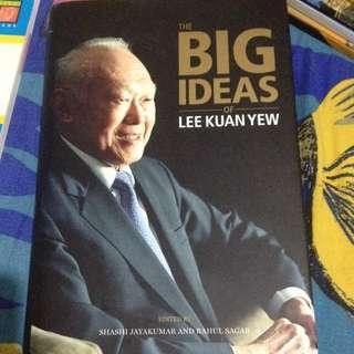 The Big Ideas Of Lee Kuan Yew