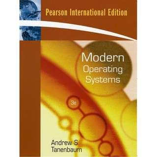 Modern Operating Systems by Andrew S. Tanenbaum, International 3rd Edition, Pearson Prentice Hall